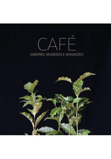 CAFE--Sabores-segredos-e-sensacoes
